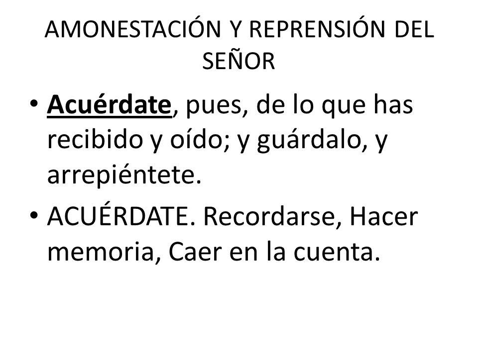 AMONESTACIÓN Y REPRENSIÓN DEL SEÑOR