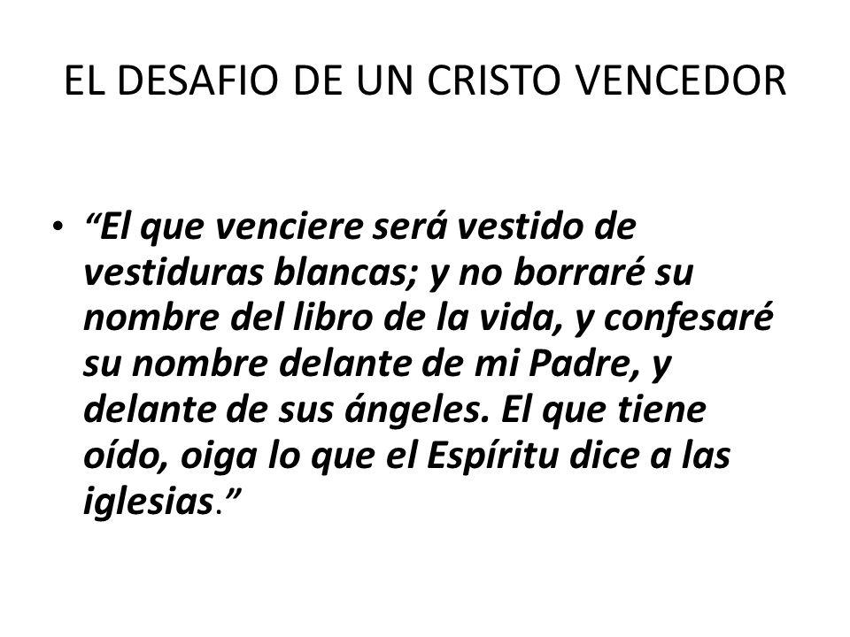 EL DESAFIO DE UN CRISTO VENCEDOR