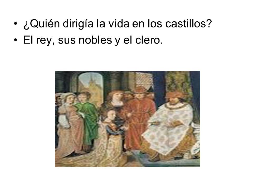 ¿Quién dirigía la vida en los castillos