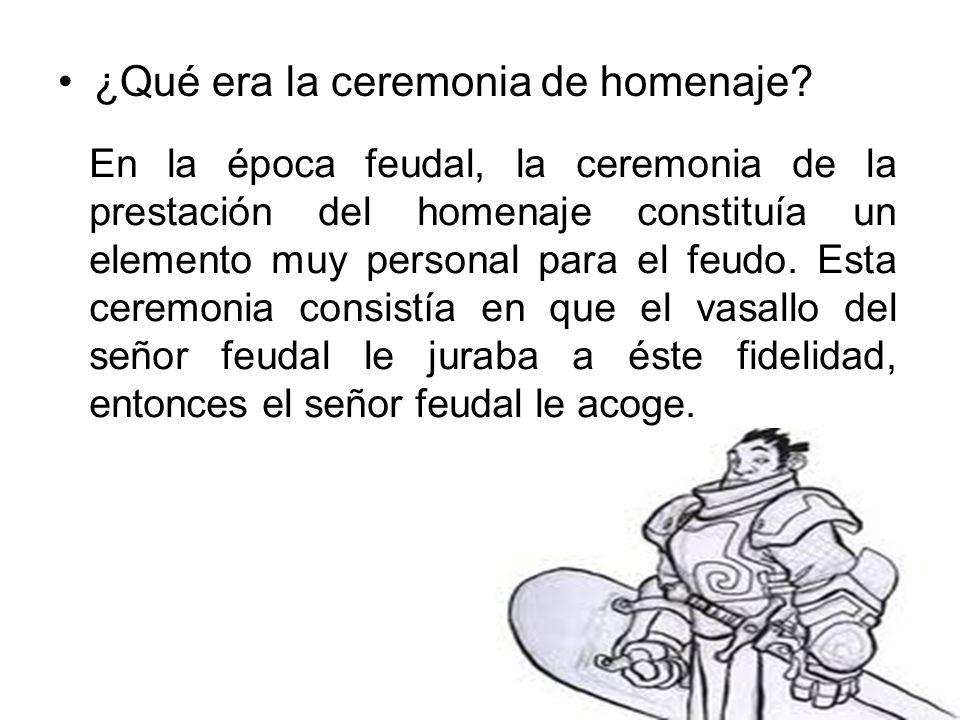 ¿Qué era la ceremonia de homenaje