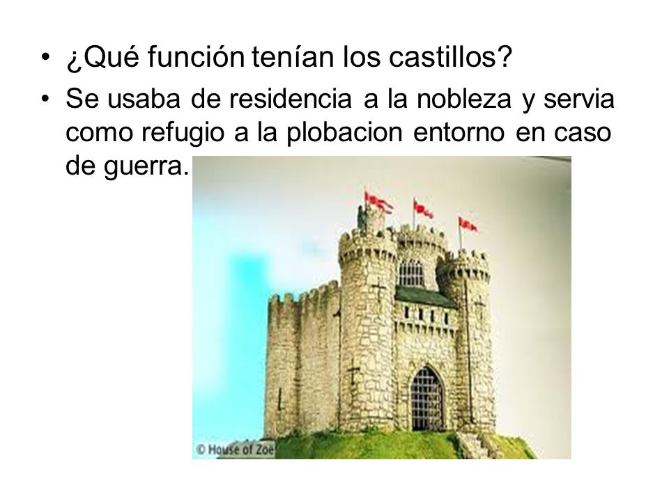 ¿Qué función tenían los castillos