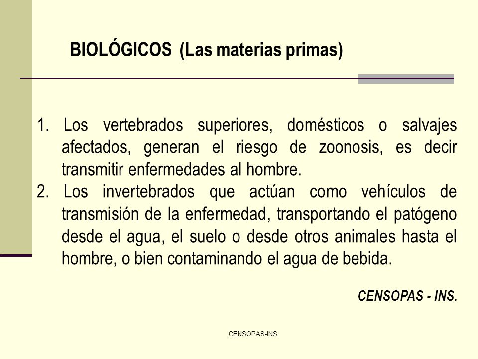 BIOLÓGICOS (Las materias primas)