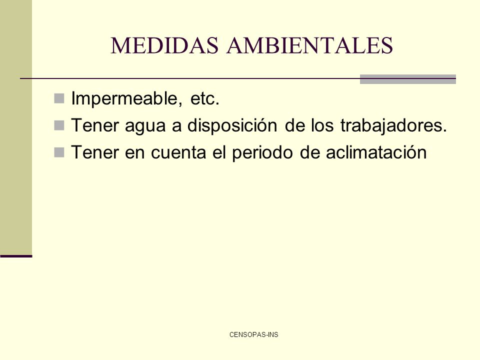 MEDIDAS AMBIENTALES Impermeable, etc.