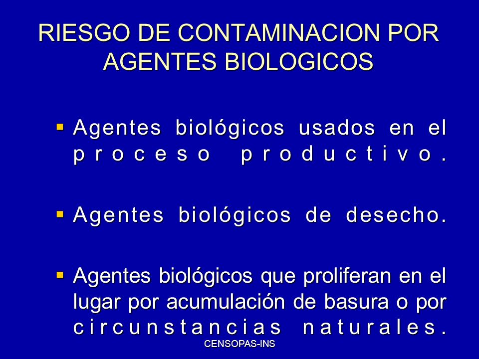 RIESGO DE CONTAMINACION POR AGENTES BIOLOGICOS