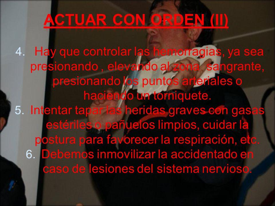 Actuar con orden (II)