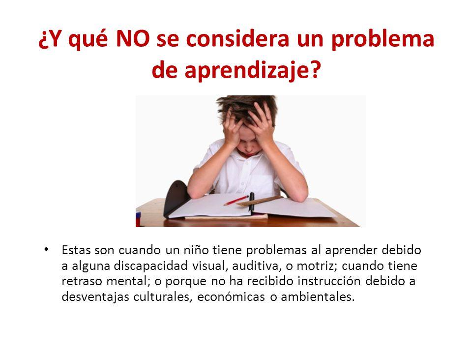 ¿Y qué NO se considera un problema de aprendizaje