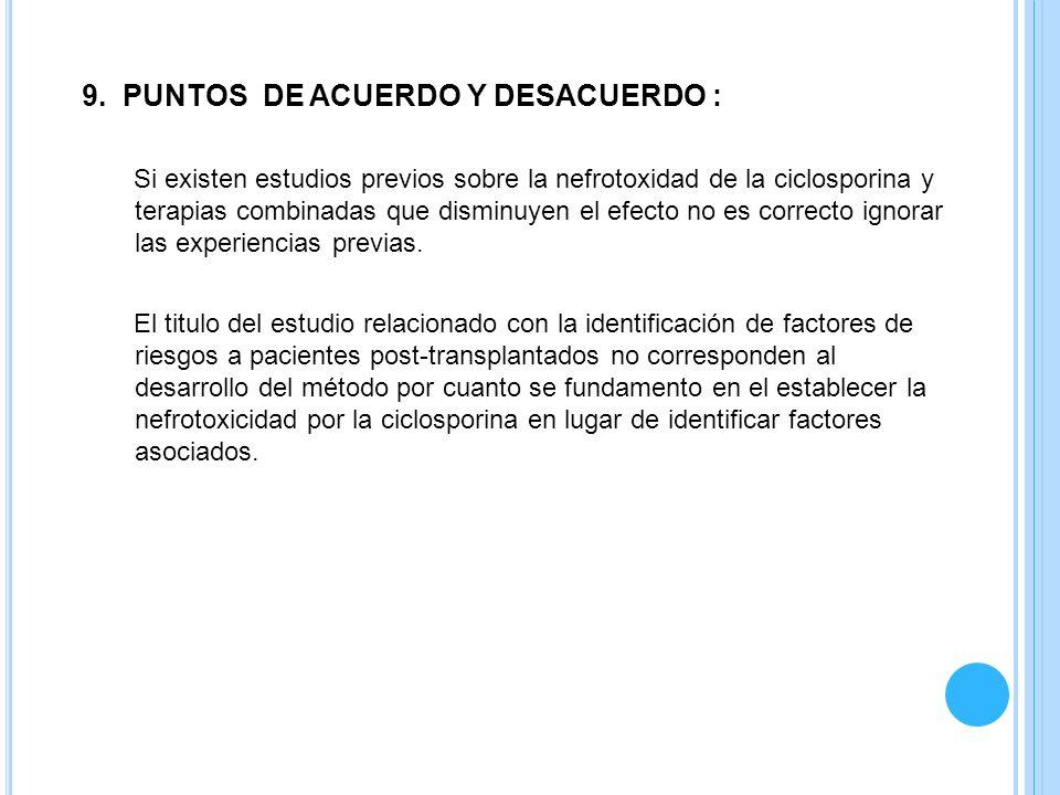 9. PUNTOS DE ACUERDO Y DESACUERDO :
