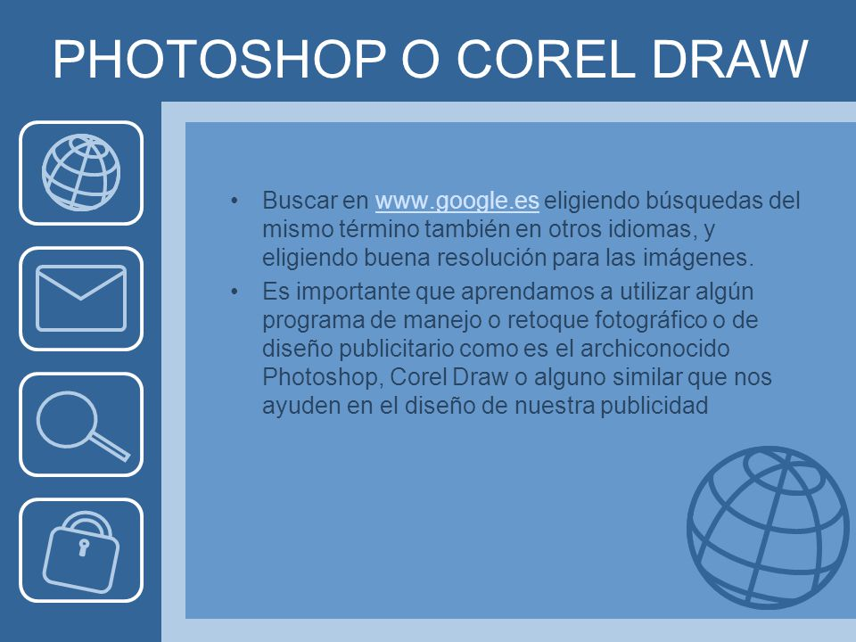 PHOTOSHOP O COREL DRAW
