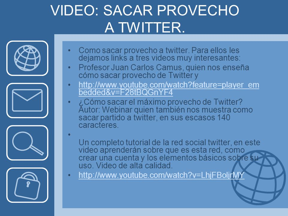 VIDEO: SACAR PROVECHO A TWITTER.