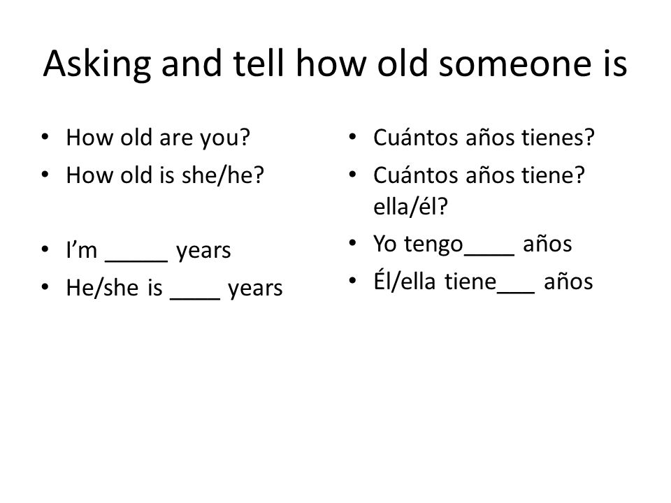 Asking and tell how old someone is