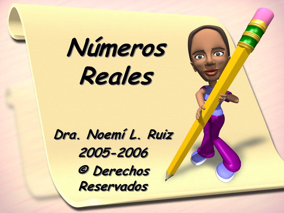 Dra. Noemí L. Ruiz 2005-2006 © Derechos Reservados