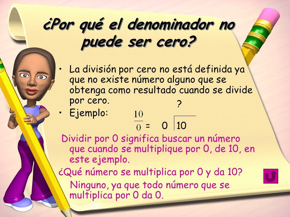 ¿Por qué el denominador no puede ser cero