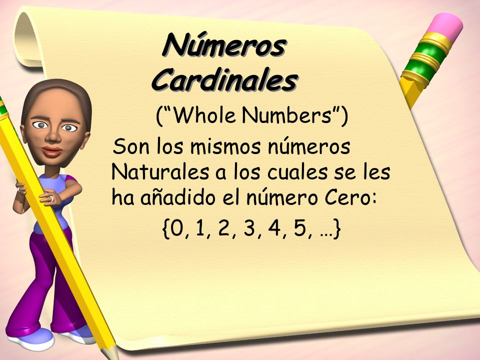 Números Cardinales ( Whole Numbers )