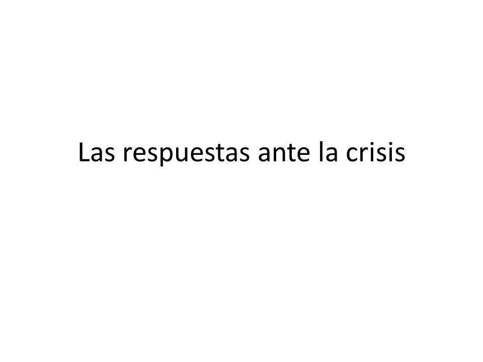 Las respuestas ante la crisis
