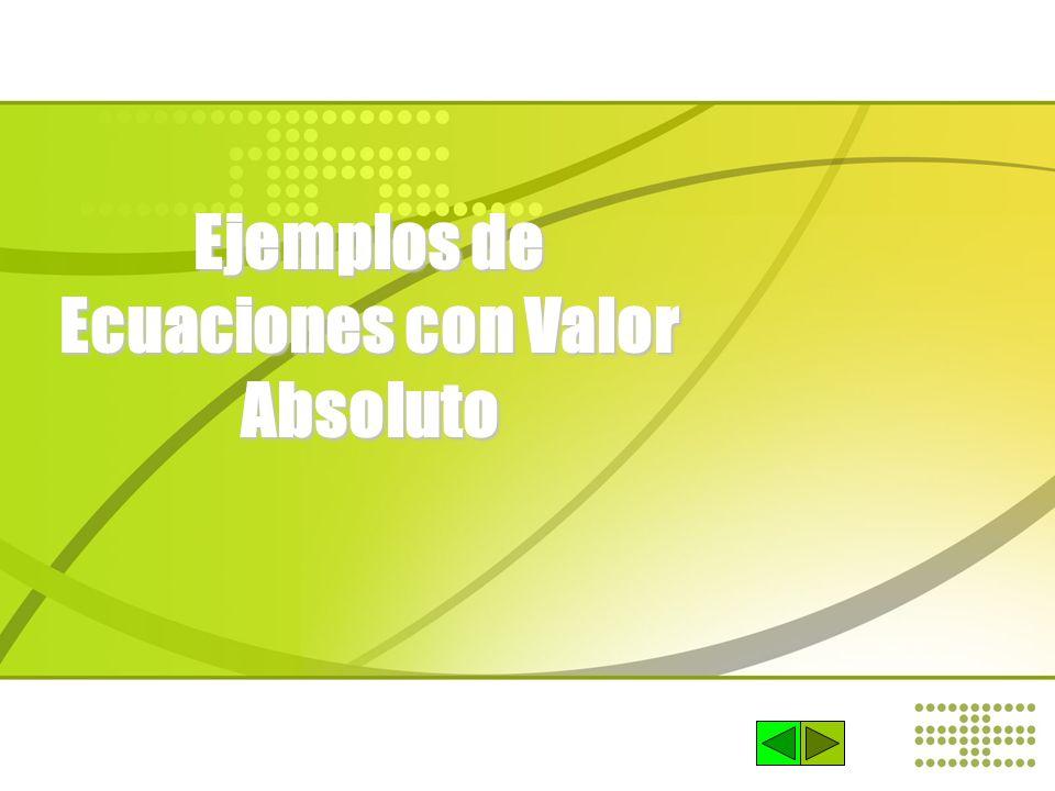 Ejemplos de Ecuaciones con Valor Absoluto