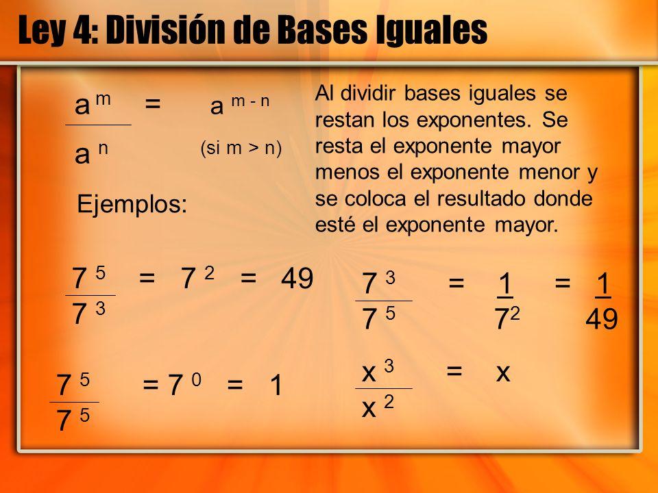 Ley 4: División de Bases Iguales