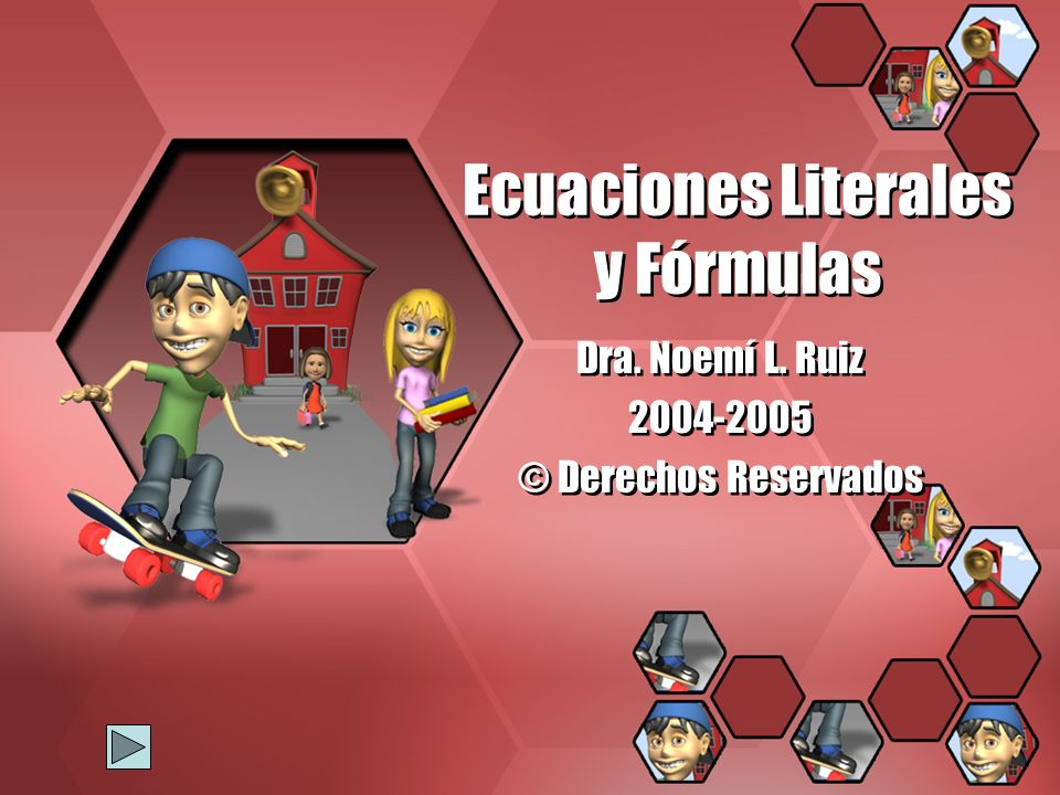Ecuaciones Literales y Fórmulas