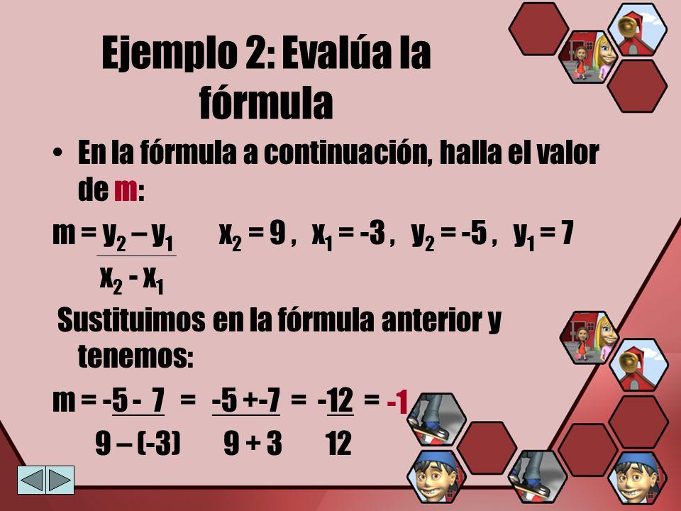 Ejemplo 2: Evalúa la fórmula