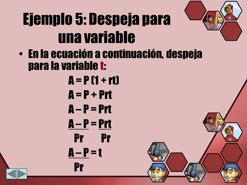 Ejemplo 5: Despeja para una variable