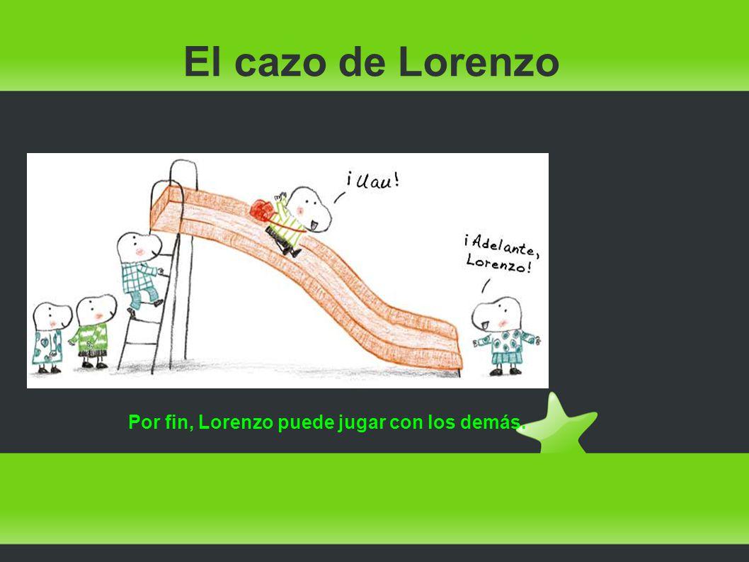 Por fin, Lorenzo puede jugar con los demás.