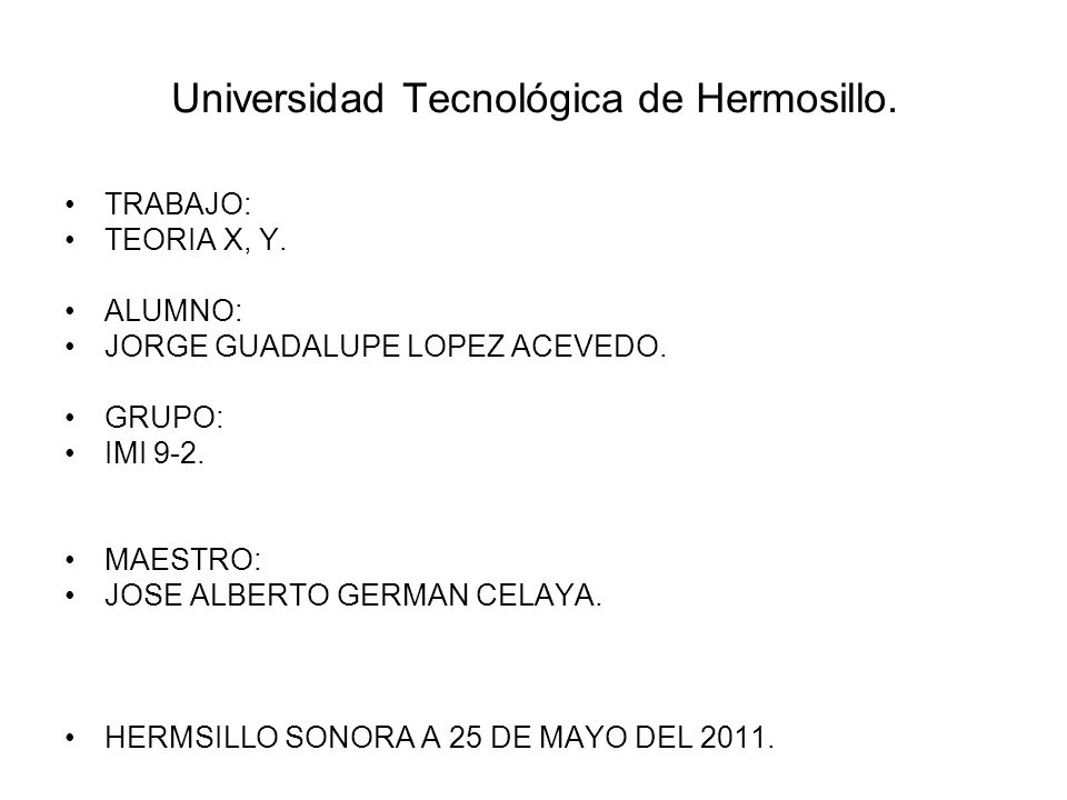 Universidad Tecnológica de Hermosillo.