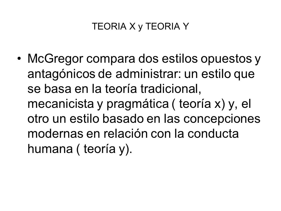 TEORIA X y TEORIA Y