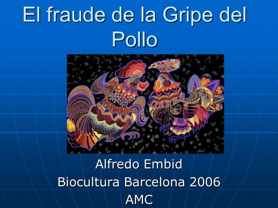El fraude de la Gripe del Pollo