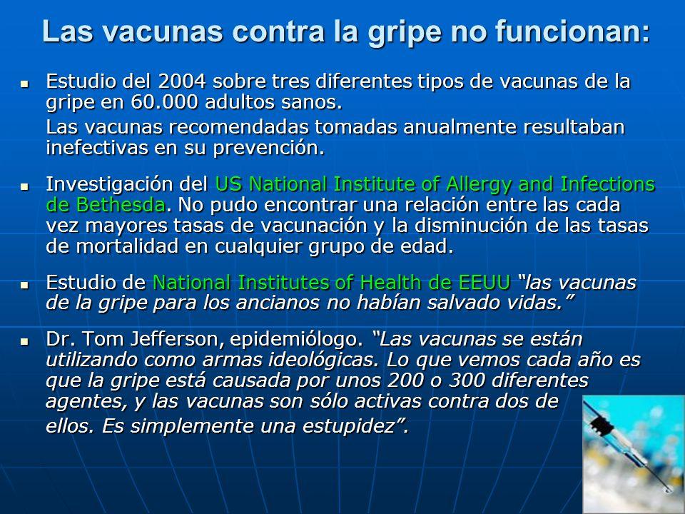 Las vacunas contra la gripe no funcionan: