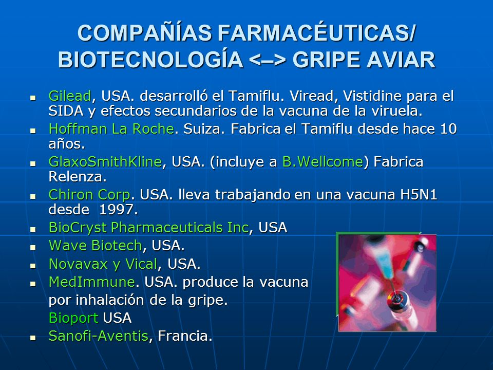 COMPAÑÍAS FARMACÉUTICAS/ BIOTECNOLOGÍA <–> GRIPE AVIAR