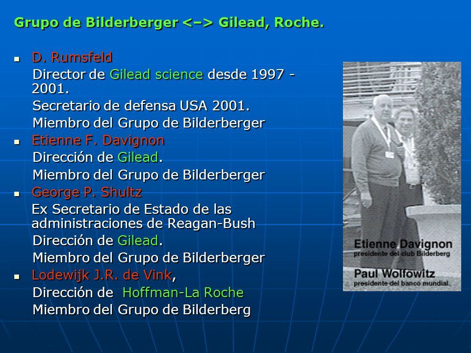 Grupo de Bilderberger <–> Gilead, Roche.