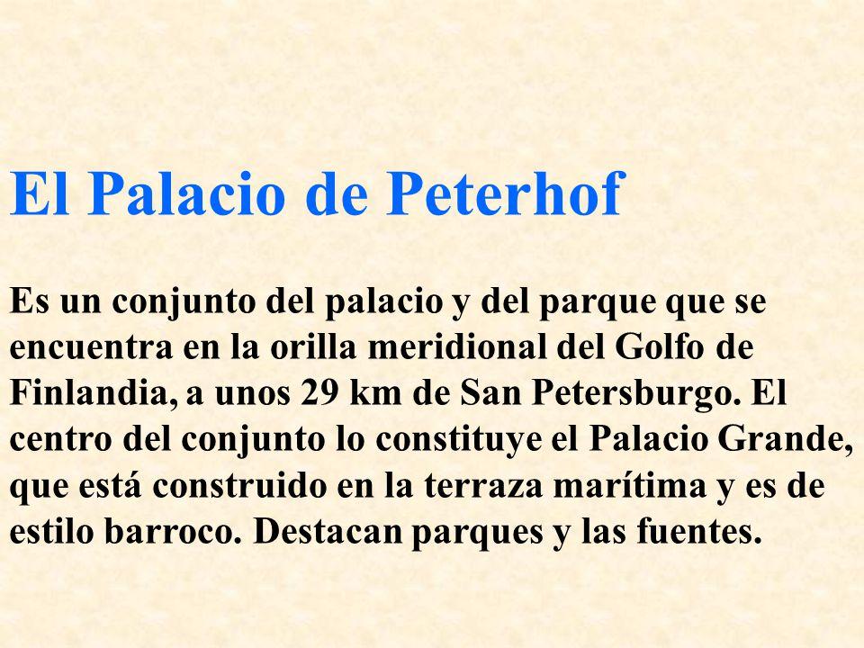 El Palacio de Peterhof