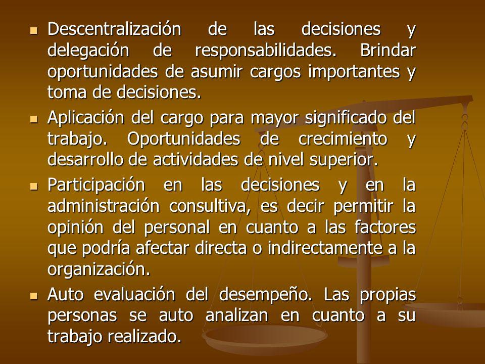 Descentralización de las decisiones y delegación de responsabilidades