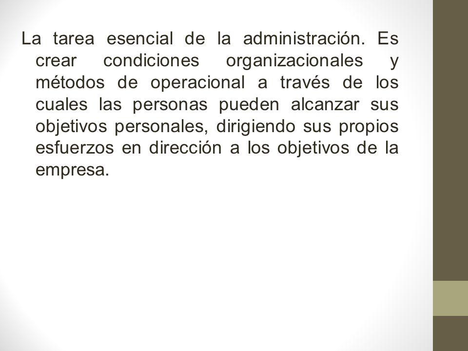 La tarea esencial de la administración