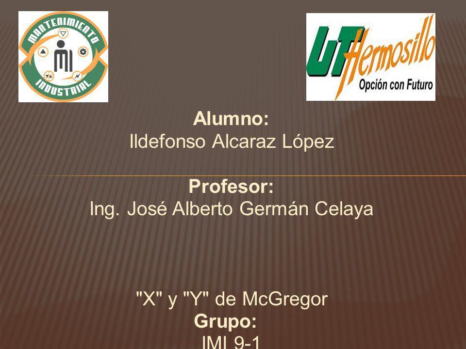 Alumno: Ildefonso Alcaraz López Profesor: Ing