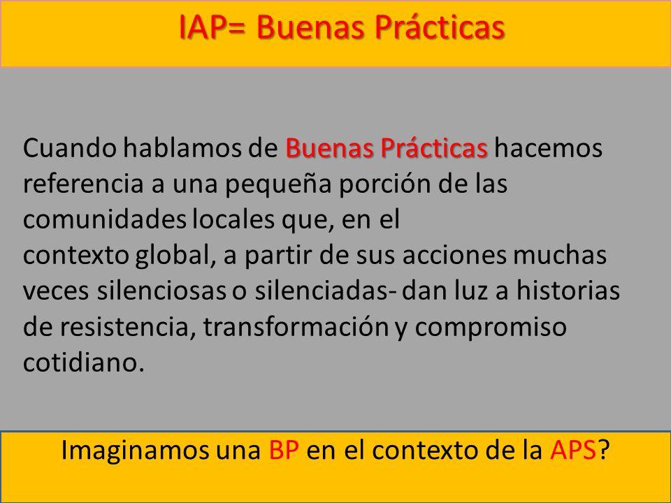 Imaginamos una BP en el contexto de la APS