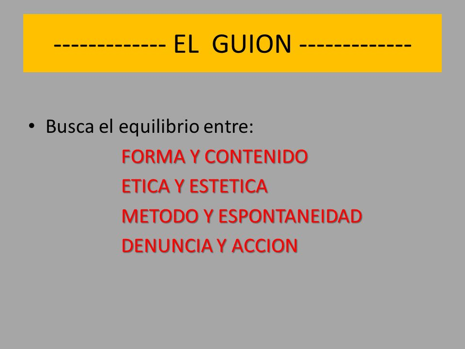 ------------- EL GUION -------------