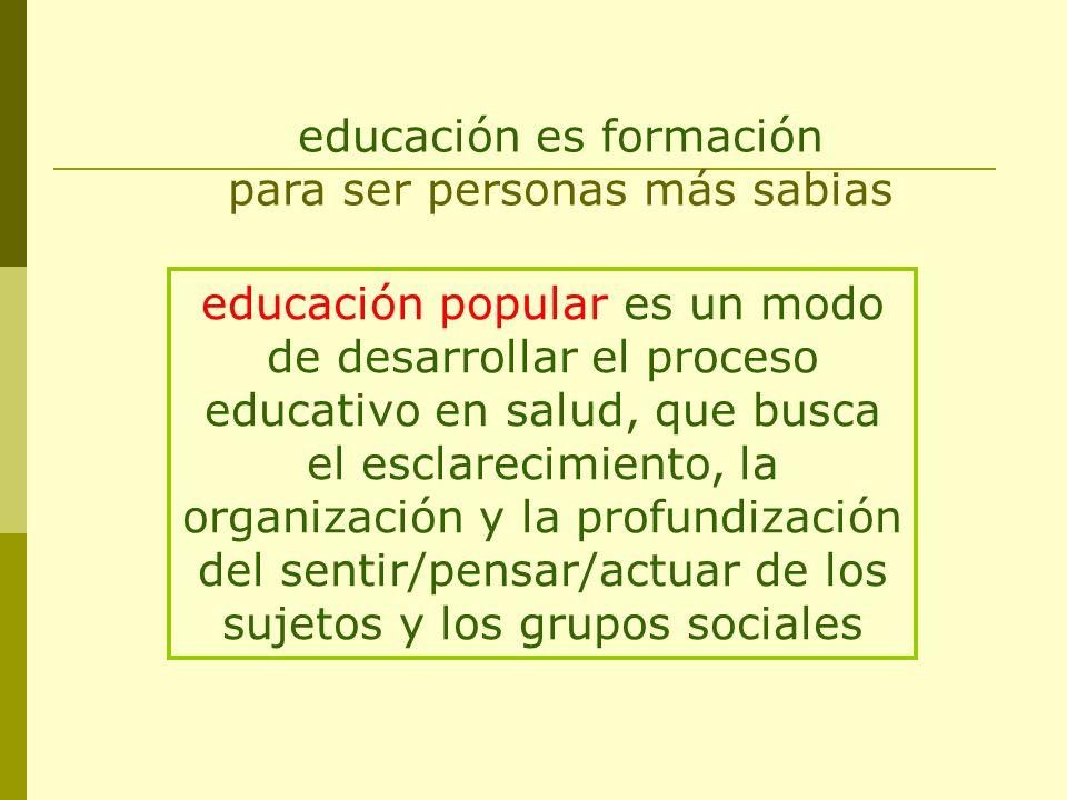 educación es formación para ser personas más sabias