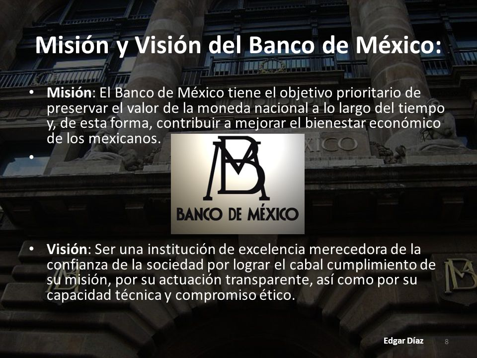 Misión y Visión del Banco de México: