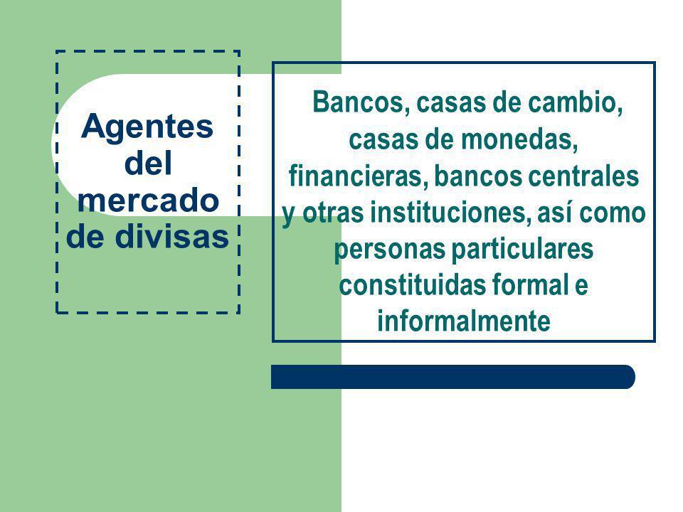 Agentes del mercado de divisas