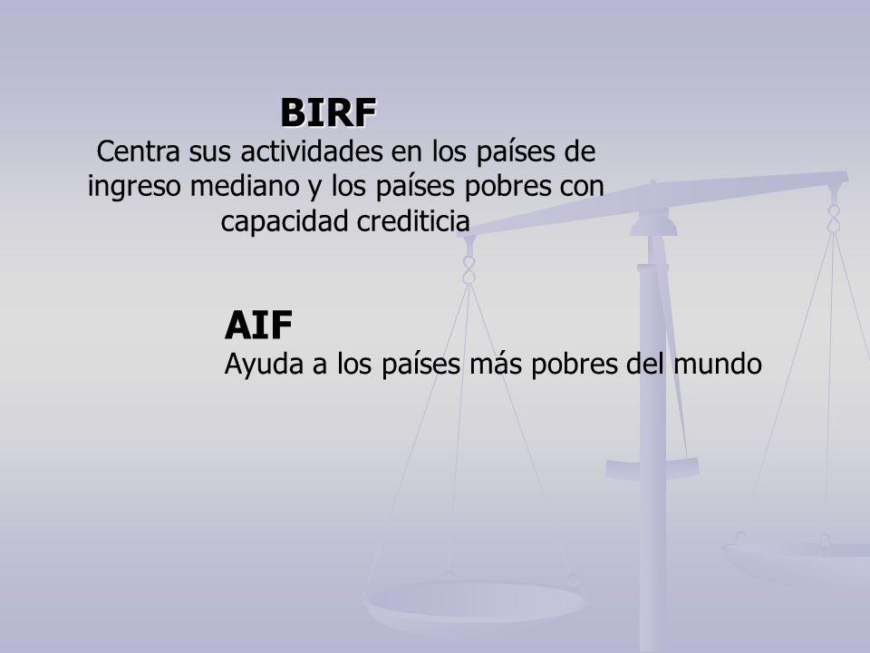 BIRF AIF Centra sus actividades en los países de