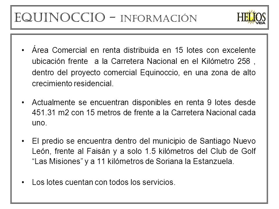Helios VIDA Equinoccio - información