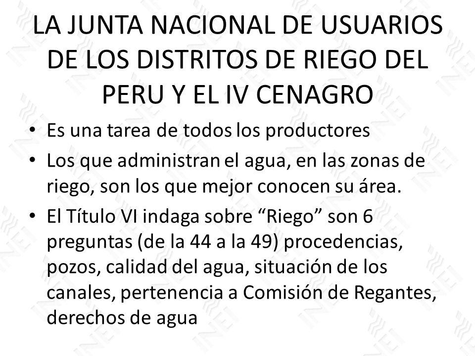 LA JUNTA NACIONAL DE USUARIOS DE LOS DISTRITOS DE RIEGO DEL PERU Y EL IV CENAGRO