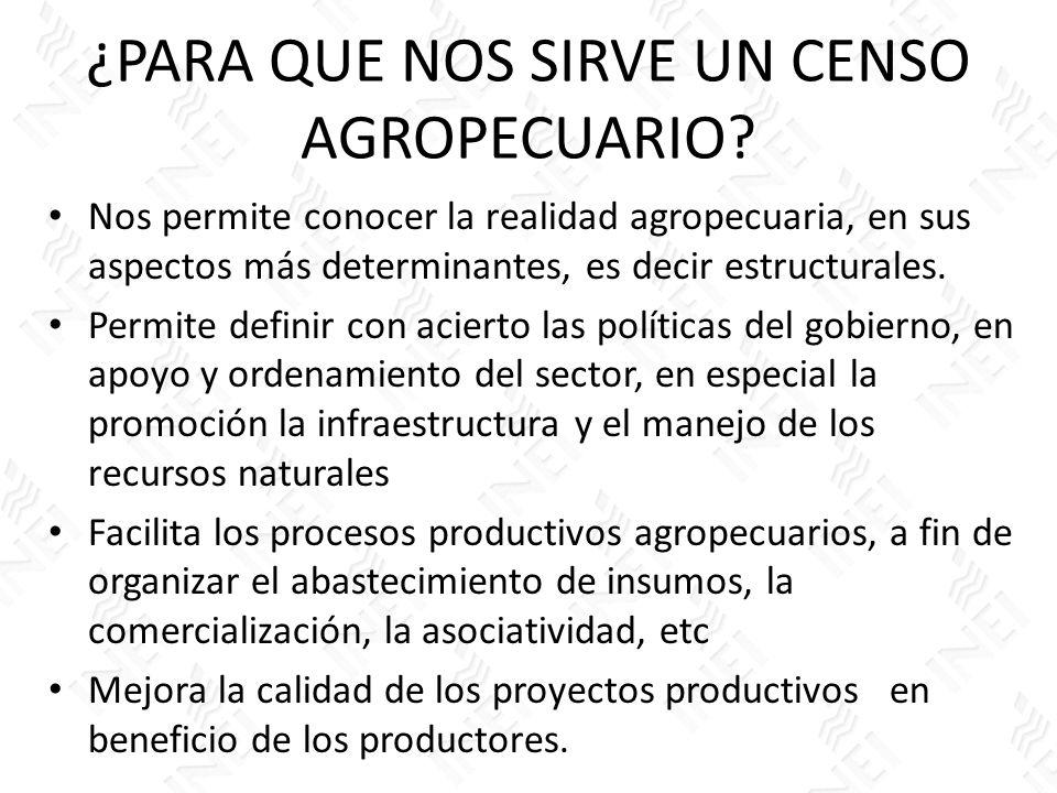 ¿PARA QUE NOS SIRVE UN CENSO AGROPECUARIO