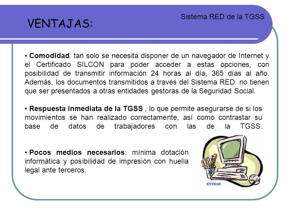 VENTAJAS: Sistema RED de la TGSS