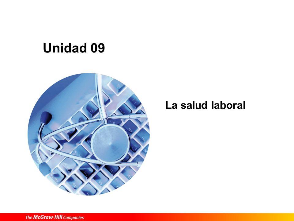 Unidad 09 La salud laboral
