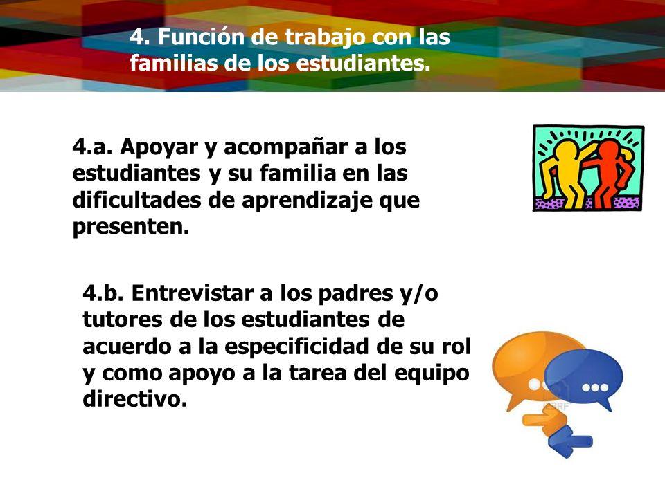 4. Función de trabajo con las familias de los estudiantes.