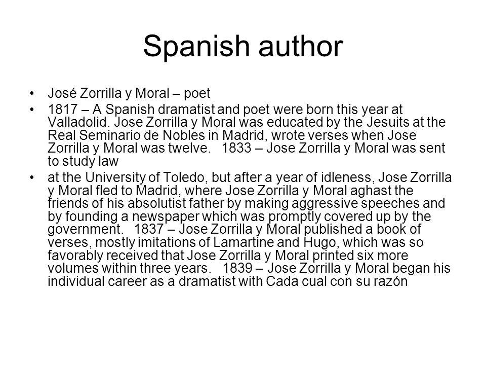 Spanish author José Zorrilla y Moral – poet