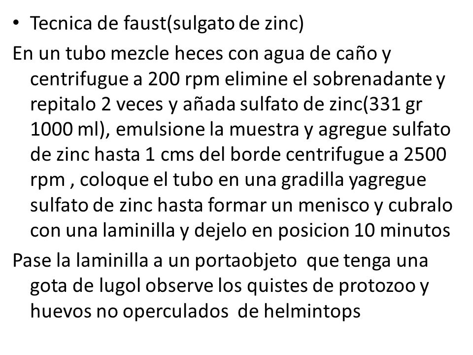 Tecnica de faust(sulgato de zinc)