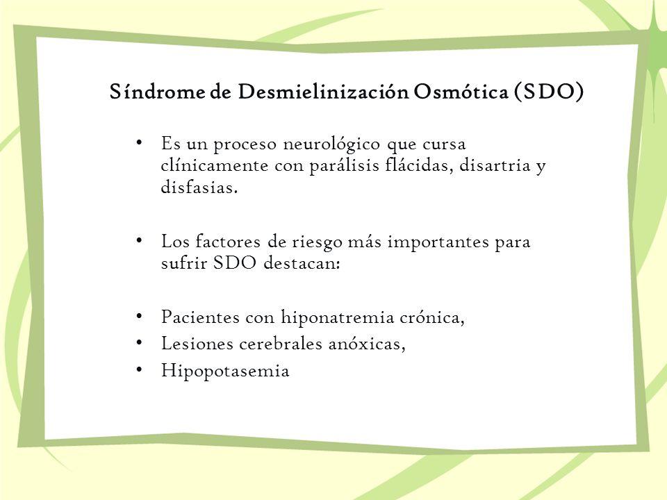 Síndrome de Desmielinización Osmótica (SDO)