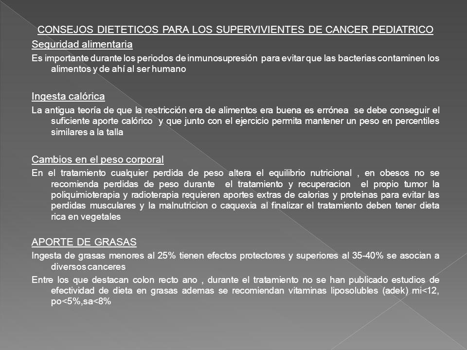 CONSEJOS DIETETICOS PARA LOS SUPERVIVIENTES DE CANCER PEDIATRICO